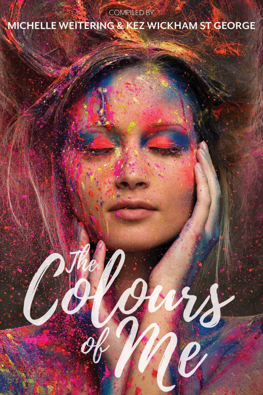 The Colours of Me - Kez Wickham St George